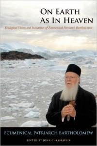on earth as it is in heaven patriarch bartholomew