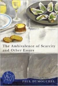 ambivalence of scarcity dumouchel