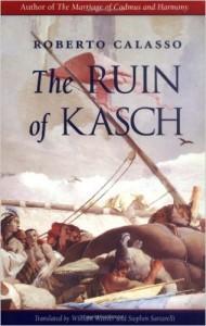 ruin of kasch roberto calasso