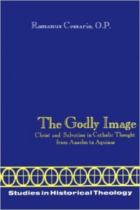 The Godly Image presents an exhaustive study of St. Thomas' theological delineation of sin, satisfaction, the suffering of Christ, and the fulfillment of God's saving plan in the believer.