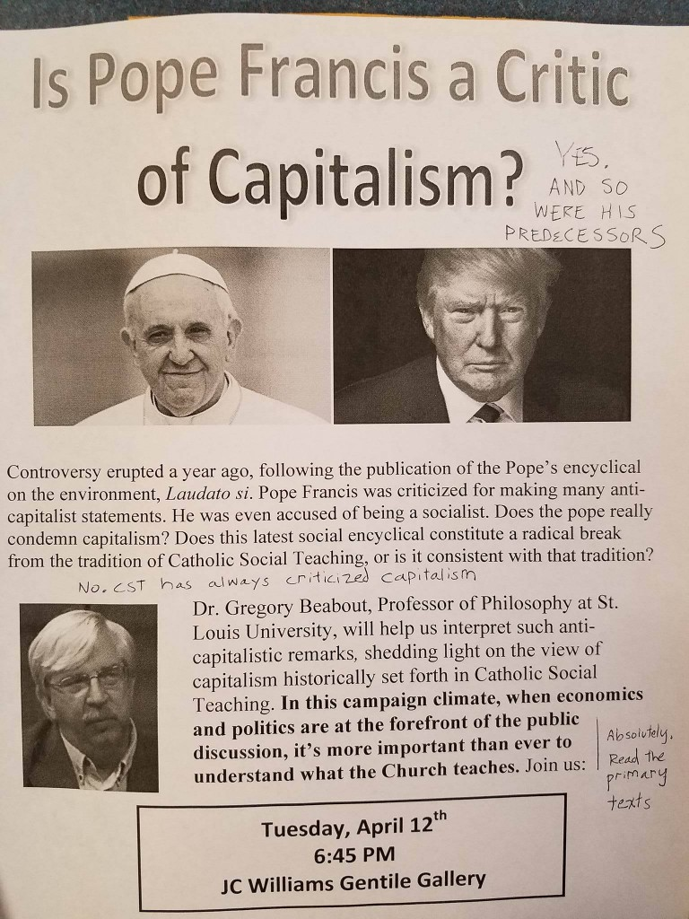 Ever worry about the deleterious effects of capitalism? Benedict XVI did. For the sake of levity here is a picture taken by a source who wishes to remain anonymous. The annotations are by the said source.