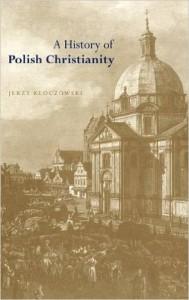 history of polish christianity kloczowski
