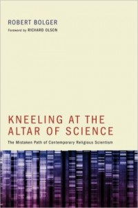 bolger kneeling at the altar of science