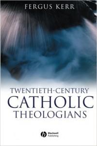 20th century theologians kerr