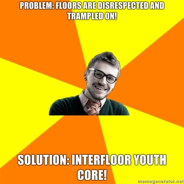 Problem-Floors-are-disrespected-and-trampled-on-Solution-Interfloor-Youth-Core
