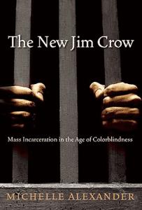 the-new-jim-crow-e1340914957654