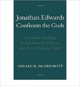 Jonathan Edwards Confronts the Gods