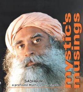 Download Sadhguru's ebook, Mystic's Musings