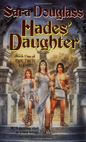 Book Review: Hades' Daughter, Book 1 of The Troy Game by