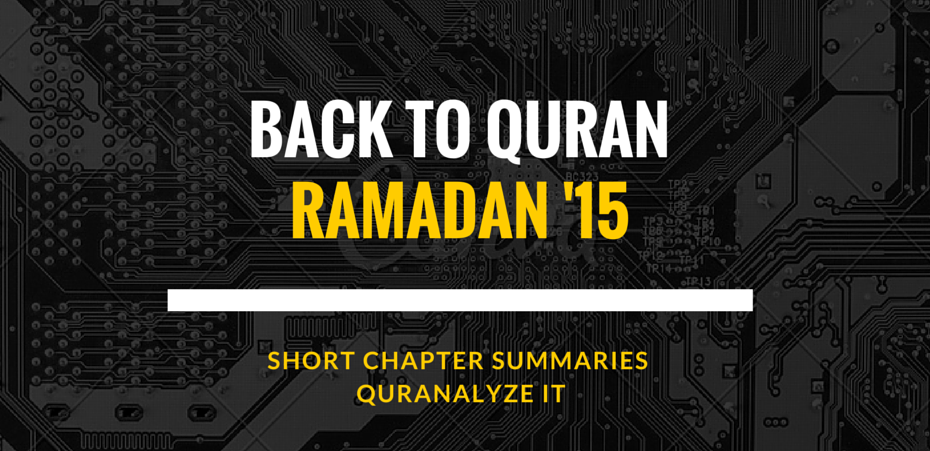 A Short Summary & Chapter Notes of Chapter 2 (Al-Baqarah
