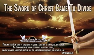 the-sword-of-the-spirit-came-to-divide