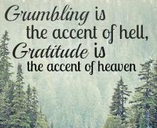 grumbling vs. gratitude