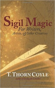 Image: the cover of T. Thorn Coyle's Sigil Magic for Writers, Artists, and Other Creatives