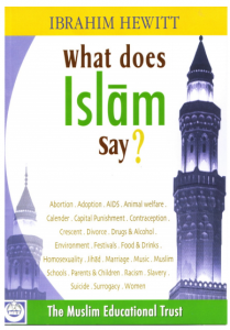 What Does Islam Say? by Ibrahim Hewitt.
