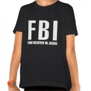 FBI: Firm Believer in Jesus