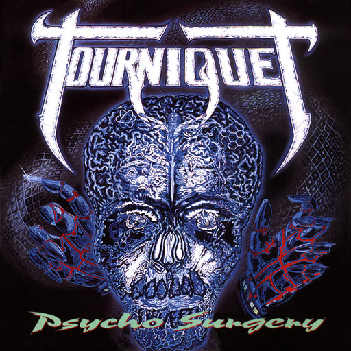 Tourniquet Psycho Surgery album cover. Shows a kind of cross-section of a human head face on, and some weird bionic hands.