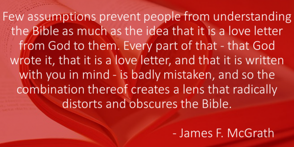 """An Argument for the Bible as """"Love Letter From God"""" 