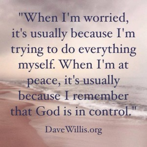 Dave Willis quote God is in control