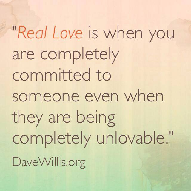Dave Willis Real love quote quotes marriage