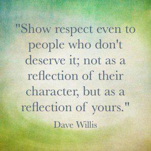 Dave Willis respect quote