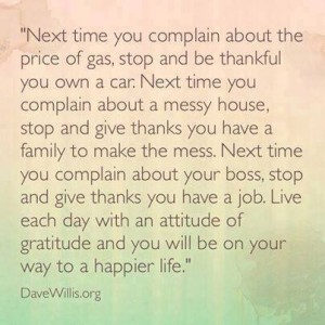 Dave Willis quote attitude of gratitude thankful