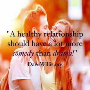 Dave Willis marriage quote healthy relationships more comedy than drama