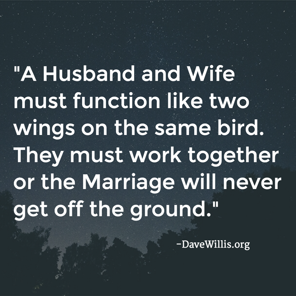 husband wife two wings same bird quote marriage Dave Willis davewillis.org quote