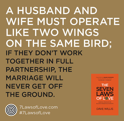 #7lawsoflove Seven Laws of Love quote Dave Willis husband wife two wings same bird