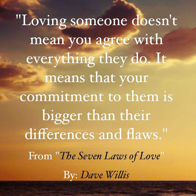 Dave Willis love quote 7 laws love book loving someone doesn