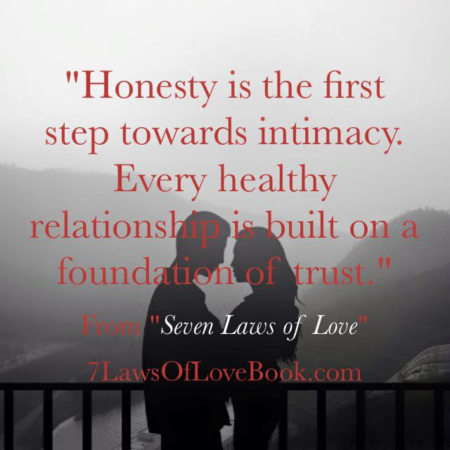 Dave Willis quote author honesty first step to intimacy trust 7 laws of love #7lawsoflove