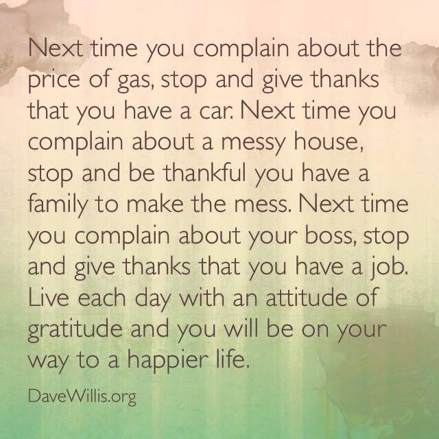 be-thankful-attitude-of-gratitude-quote-Dave-Willis-davewillis.org_