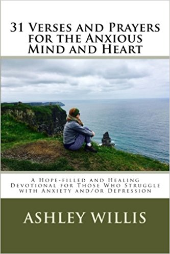 31 day anxiety depression devotional by Ashley Willis book cover