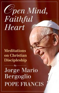 """Cover of Pope Francis' book, """"Open Mind, Faithful Heart."""""""
