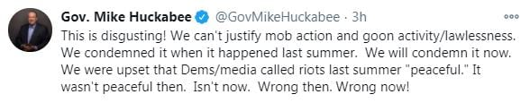 """This is disgusting! We can't justify mob action and goon activity/lawlessness. We condemned it when it happened last summer. We will condemn it now. We were upset that Dems/media called riots last summer """"peaceful."""" It wasn't peaceful then. Isn't now. Wrong then. Wrong now!"""