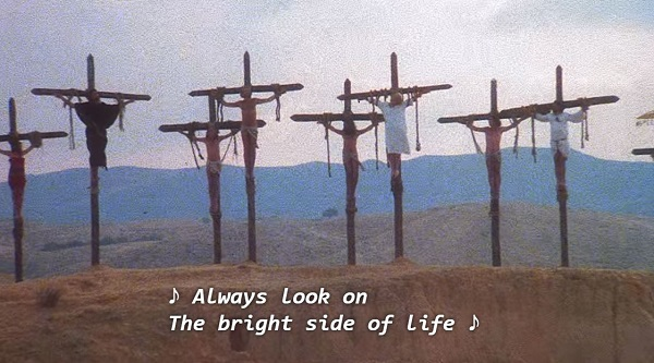 always look on the bright side of life: life of brian