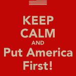 keep-calm-and-put-america-first
