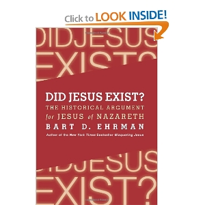 Bart Ehrman's on Did Jesus Exist? Part One