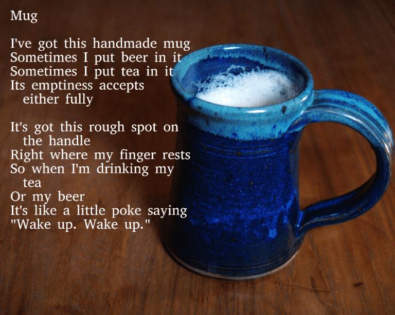 """January 21: """"Mug"""""""