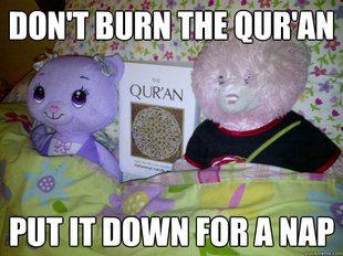 don't burn the Koran II
