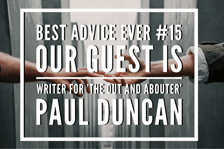 Paul tells us the best and worst advice!
