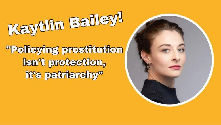 Kaytlin Bailey talks about sex work and sex worker rights.