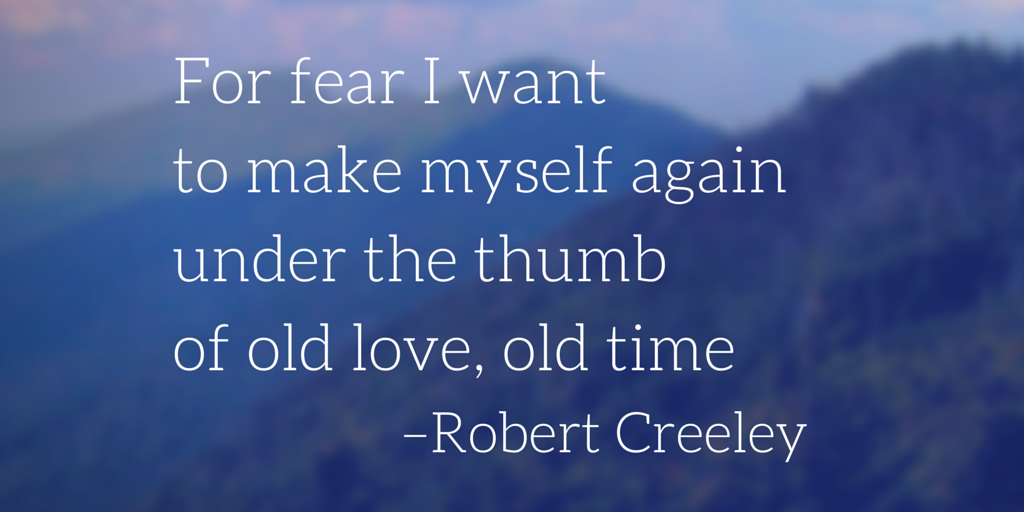 Creeley_Fear