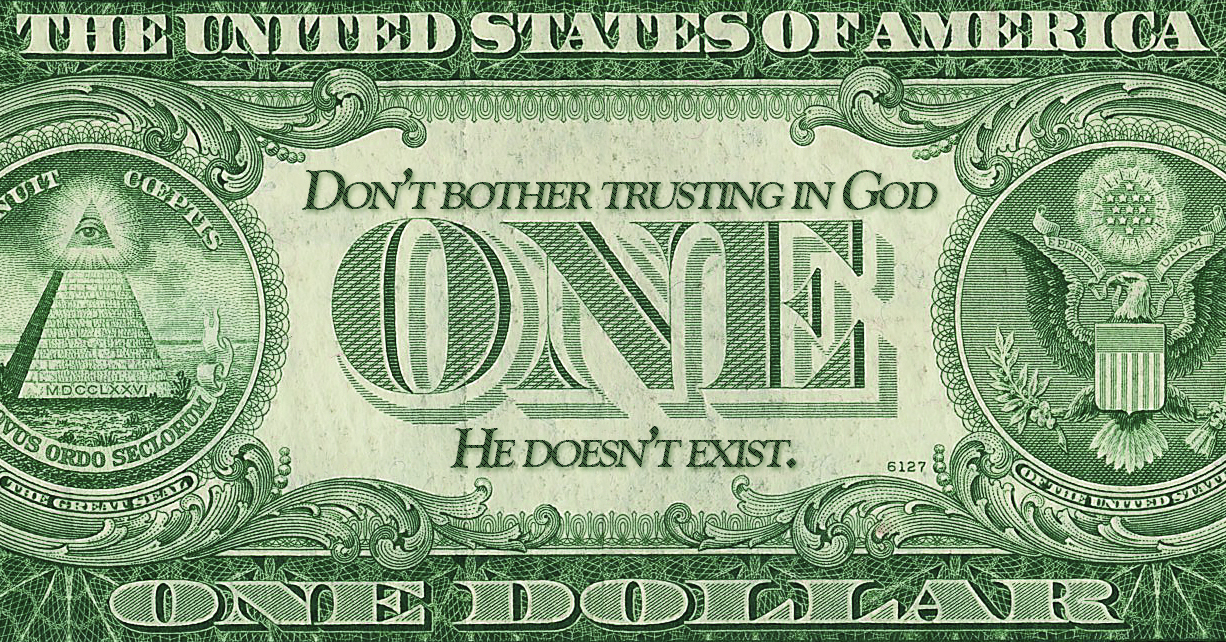 If U.S. currency sported fact instead of fiction, Christians might begin to understand their privileged status.