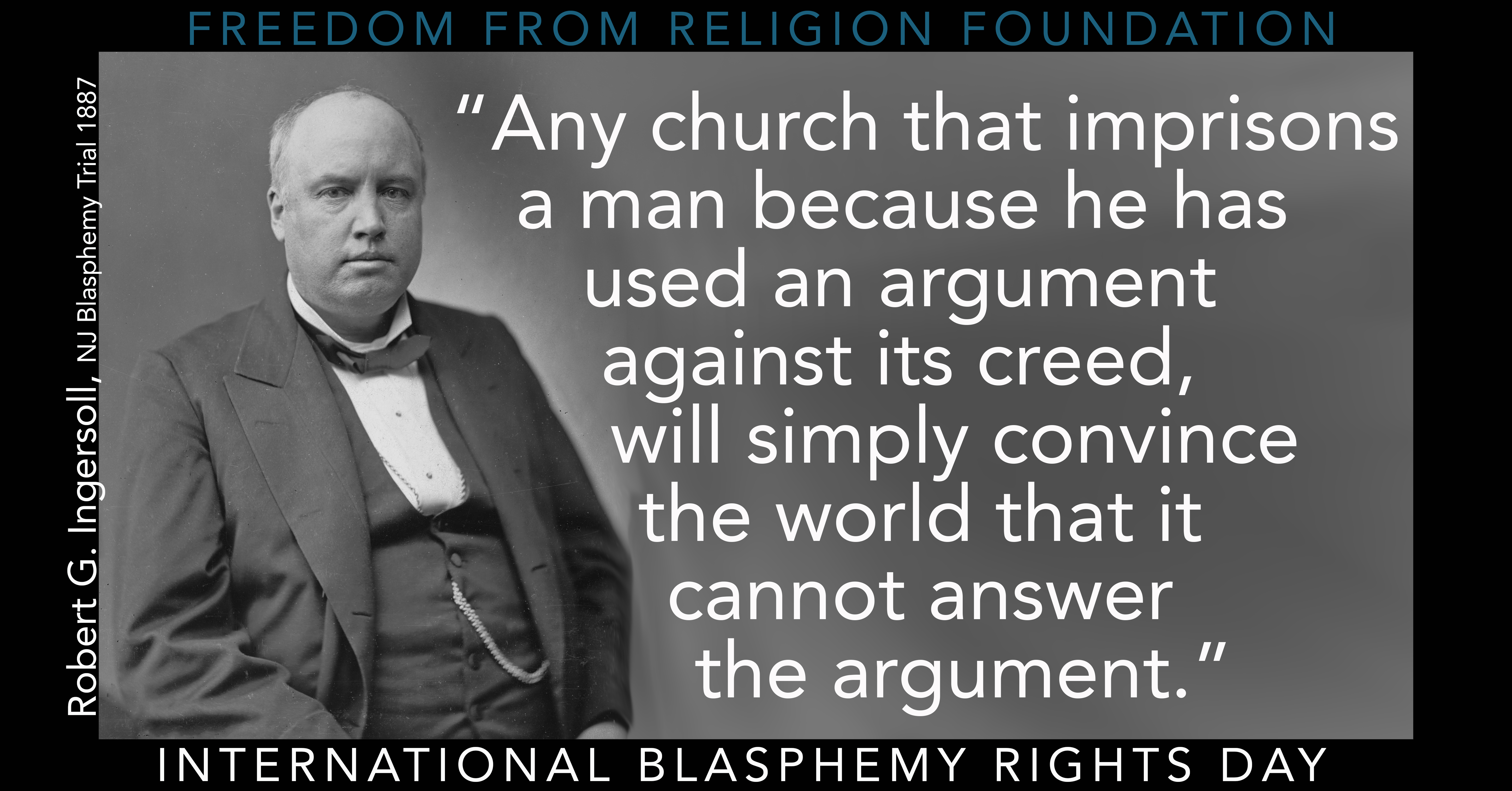 Robert Ingersoll, The Great Agnostic. One of his biographers, Susan Jacoby, will be speaking at FFRF's convention.