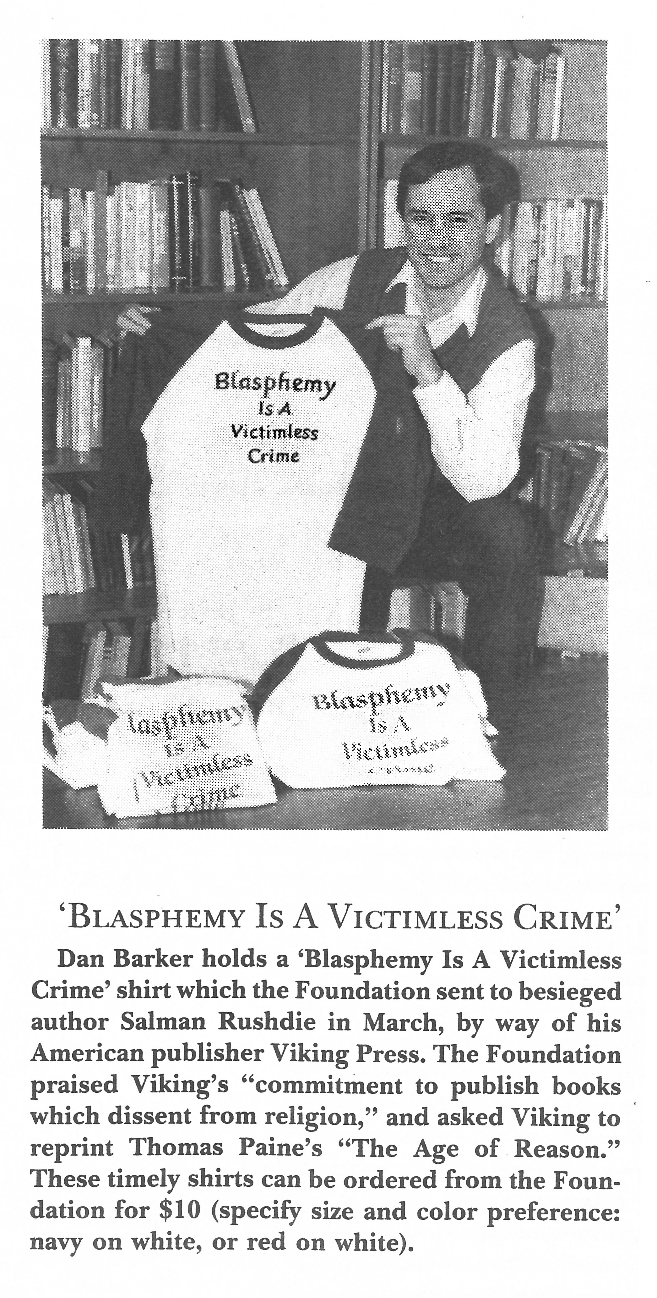 "FFRF's 1989 Freethought Today ad for its ""Blasphemy is a Victimless Crime"" shirts featuring Dan Barker."