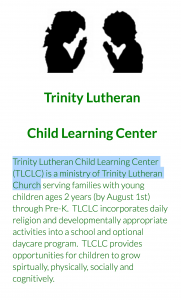 A screenshot from the Trinity Lutheran website, which openly admits that the Learning Center, which houses the playground at issue, is a children's ministry.