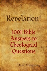 http://www.patheos.com/blogs/davearmstrong/2013/10/books-by-dave-armstrong-revelation-1001.html