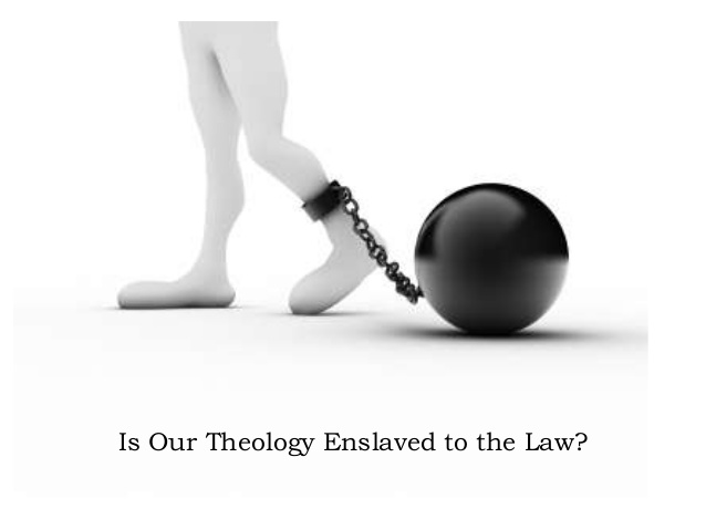 theology enslaved to law