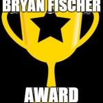 BryanFischerAward