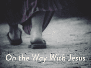 On the Way With Jesus - bulletin FINAL